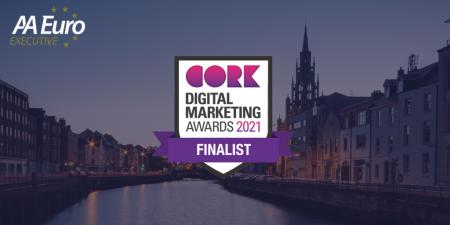cork digital marketing awards, We're Finalists at the Cork Digital Marketing Awards 2021!, AA Euro Group Ltd.